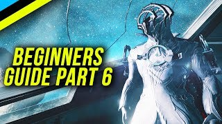 WARFRAME Beginners Guide Part 6 - How To Build Frost, Lech Kril & Captain Vor, Ceres Junction