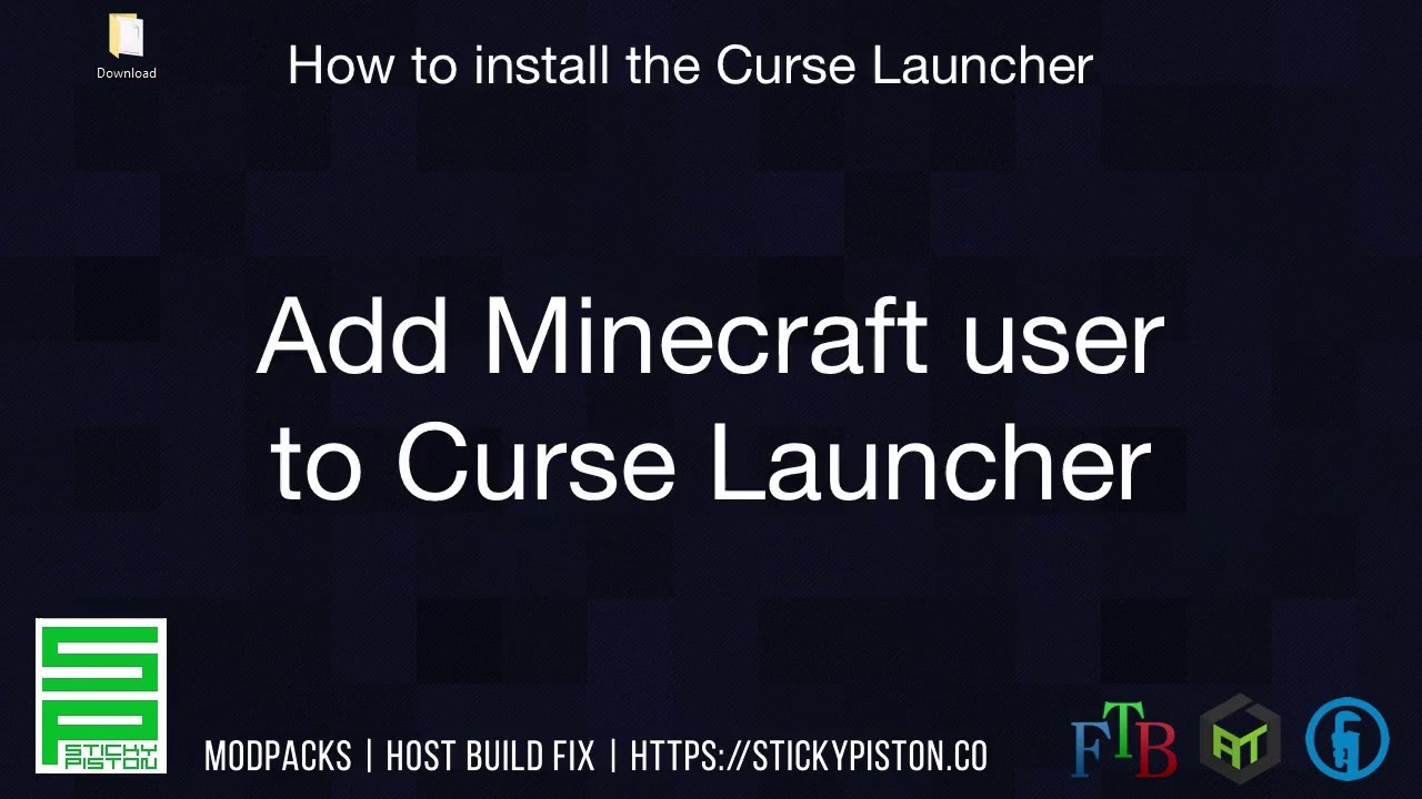 How to install the Curse/Twitch Launcher video guide in 4