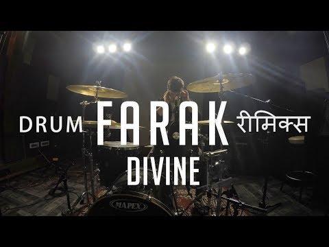 Nachiket :- DIVINE - Farak (Drum Remix)