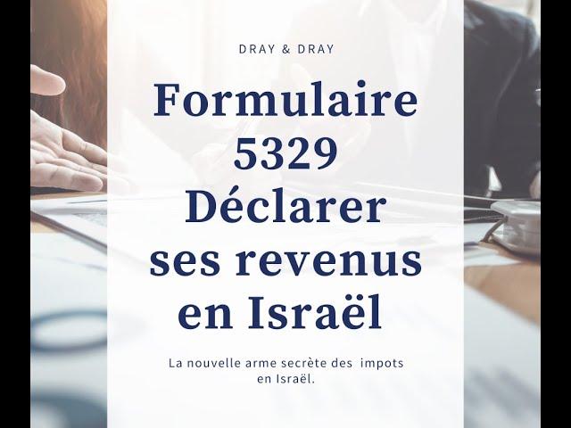 Formulaire 5329 – Declaration des sources de revenus en Israel