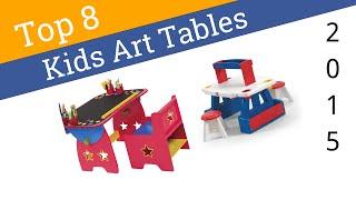 8 Best Kids Art Tables 2015