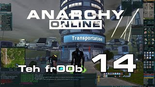 Anarchy Online 18.8 -  Trying fr00b 14