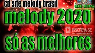 Download CD MELODY SÓ AS MELHORES DE 2020