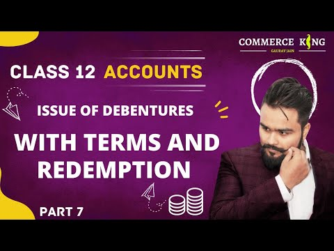 #85, class 12 Accounts (debentures:issue with terms of redemption)