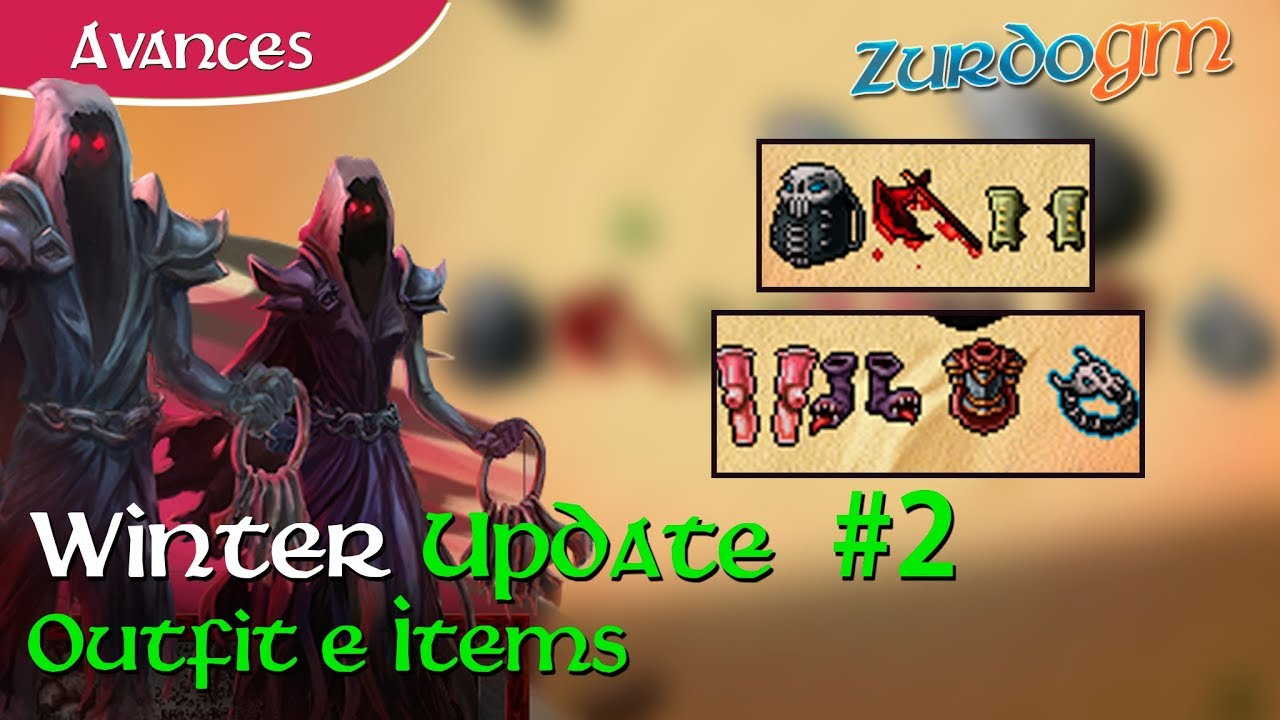 [VIDEO] - Tibia: Avance #2 | Items y Outfits Nuevos!! | Winter Update 2019 2