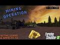 STARTING OUR MINING OPERATION! | Farming Simulator 2017