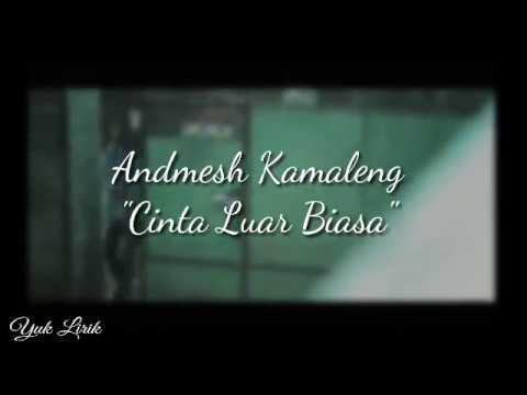 andmesh-kamaleng---cinta-luar-biasa-lirik-(official-lyric)