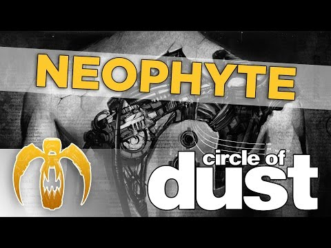 Circle of Dust - Neophyte