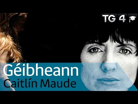 Géibheann le Caitlín Maude | Dánta | TG4 Foghlaim
