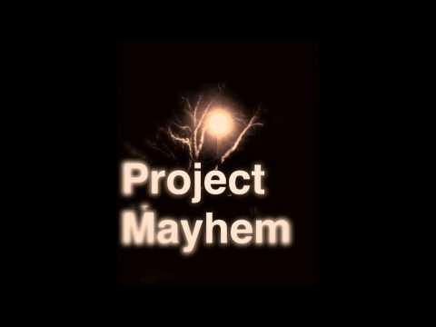 Project Mayhem full album