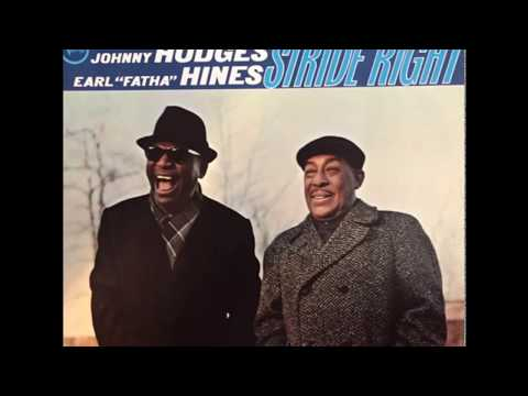 """Johnny Hodges - Earl """"Fatha"""" Hines – Stride Right (1966) (Full Album)"""