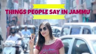Things People Say In Jammu | Latest Funny | Anshita Crazy Koul