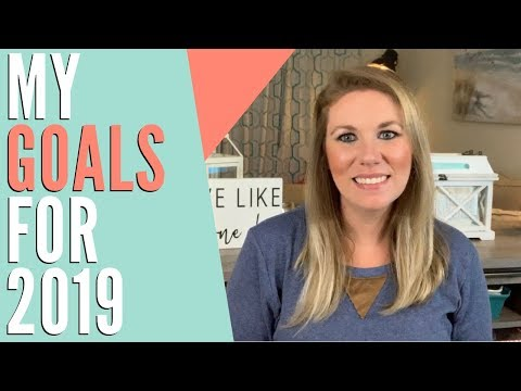My 2019 Goals | Financial, Business, Personal & Work