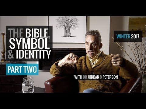 *NEW* | The Bible, Symbol and Identity | PART II | Jordan B Peterson (2017)