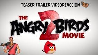Angry Birds La Pélicula 2 Teaser Trailer | Videoreaccion | AlanMudkip
