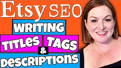 Etsy SEO - Write Title, Tags, Description, Attributes For Search Engine Optimization 2018