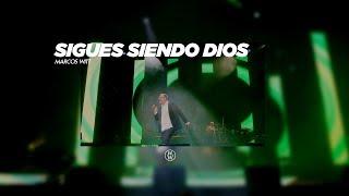 Marcos Witt - Sigues siendo Dios (En vivo desde Argentina)
