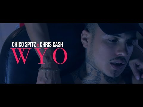 Chico Spitz  x  Chris Cash __ WYO ( Official 4K )