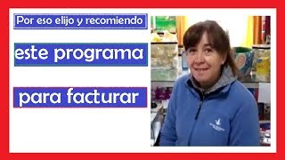 programa de facturacion facil y sencillo Testimonio Silvana (Jose Maria - Cordoba - Arg)