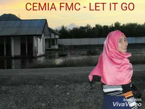 CEMIA FMC - let it go (rapper cewek kota bima indonesia)