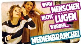 WENN MENSCHEN NICHT LÜGEN WÜRDEN: MEDIENBRANCHE | Joyce feat. Nadine Menz