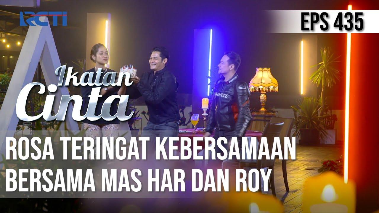 Download BIKIN HARU😭😭 ROSA TERINGAT MOMENT BERSAMA MAS HAR & ROY🥺 | IKATAN CINTA