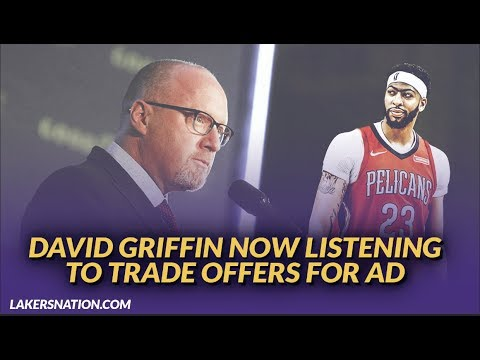 Lakers NewsFeed: David Griffin Is Reportedly Now Listening to Trade Offers for Anthony Davis