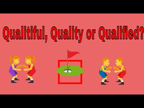Qualitiful, Quality or Qualified - Which of them are correct - English Grammar