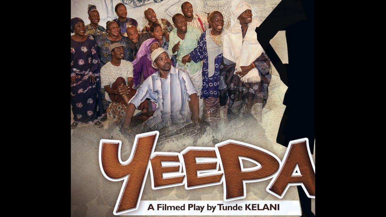 Download YÉÈPÀ - Full Comedy filmed Play by Tunde KELANI