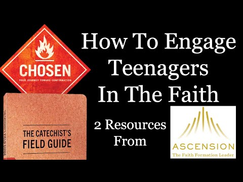 How To Engage Teenagers In The Faith - 2 Confirmation Resources From Ascension