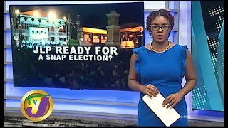 TVJ News: Is The JLP Preparing for A Snap Election? August 19 2019