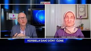 Konuk Yazar Emine Eroğlu- Kerbela ve Korkakların Yezidleşme Süreci