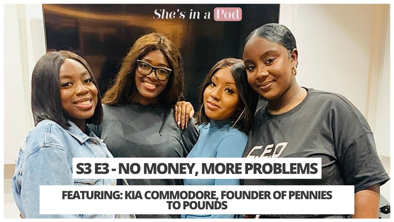 S3 E3: No money, more problems Ft. Kia Commodore (Founder of Pennies To Pounds)