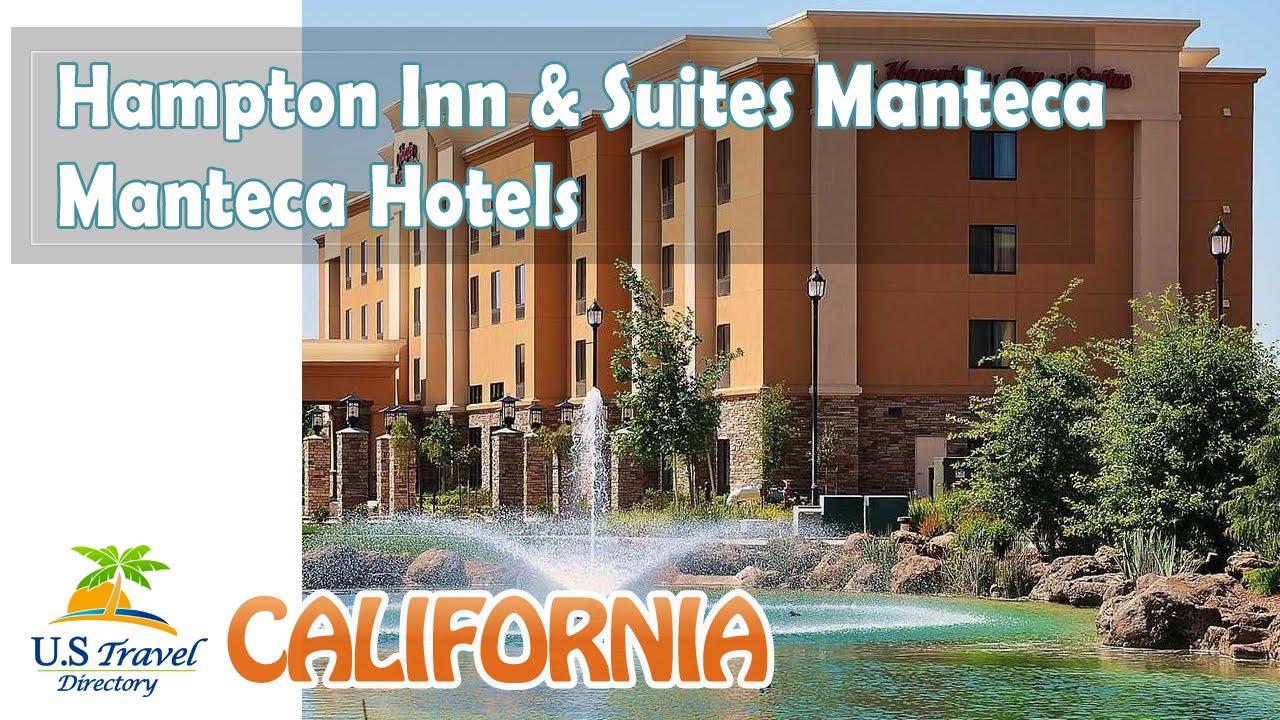 Hampton Inn Suites Manteca Hotels California