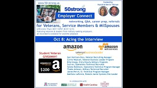 "10.8.20 50strong featuring Amazon Military Affairs & ""Acing the Interview"""