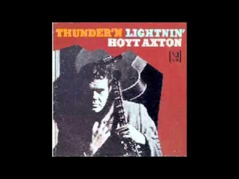 Hoyt Axton - Thunder'n Lightnin'