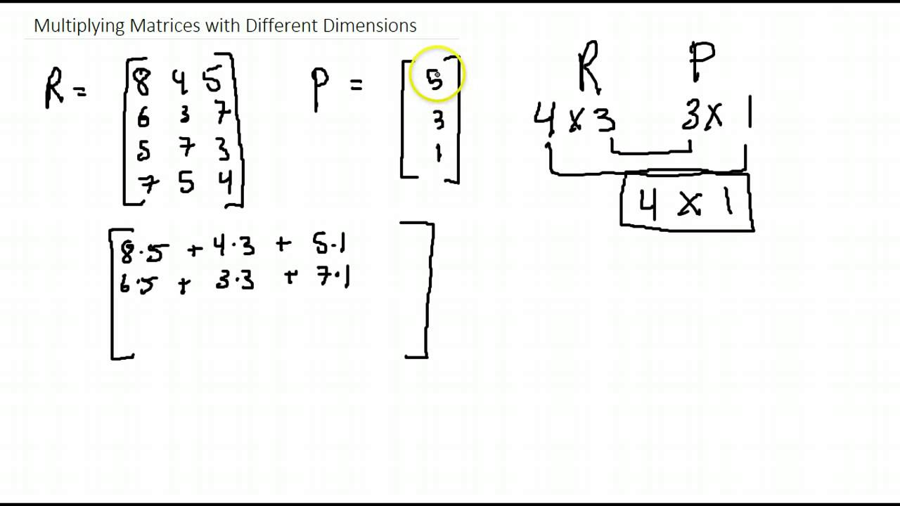 multiplying matrices with different dimensions