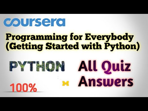 Programming For Everybody (Getting Started With Python) - All Chapters Quiz Answers - Coursera