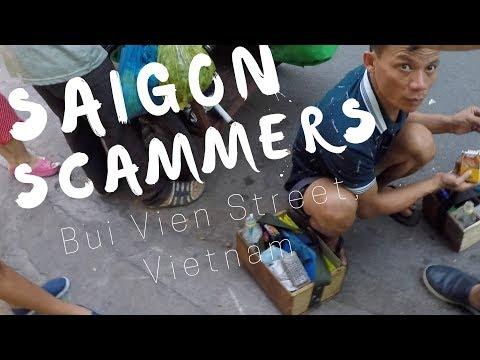 SAIGON SCAMMERS - Bui Vien Street Vietnam
