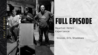 Haunted Hotel Tour we became Ghost Hunters show Full Episode