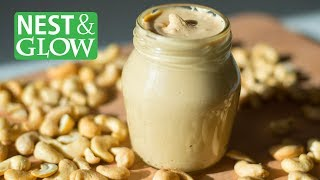 How to Make Raw Cashew Butter