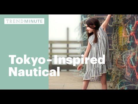 Trend Minute: Tokyo-Inspired Nautical
