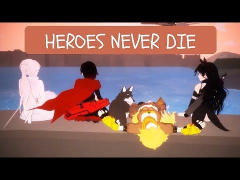 "RWBY AMV - Team Rwby ""Heroes Never Die"" (Overwatch remix)"