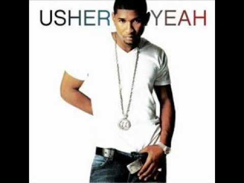 Usher feat. Ludacris & Lil Jon - Yeah (ORIGINAL)