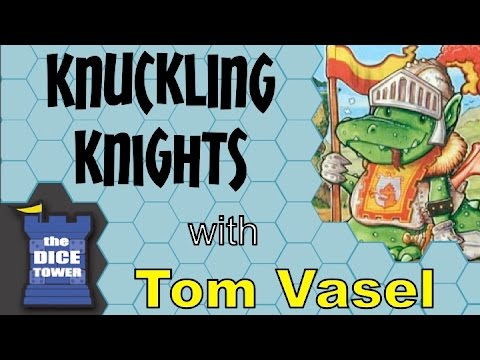 Knuckling Knights - With Tom Vasel
