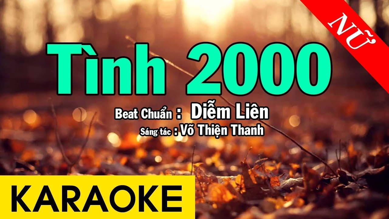 Karaoke Tình 2000 Remix Tone Nữ Nhạc Sống - Beat Chuẩn Diễm Liên