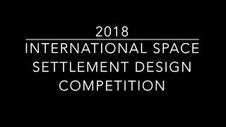 International Space Settlement Design Competition 2018
