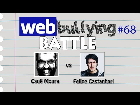 Thumbnail: WEBBULLYING #68 - CAUÊ MOURA vs FELIPE CASTANHARI (Facebullying Battle)