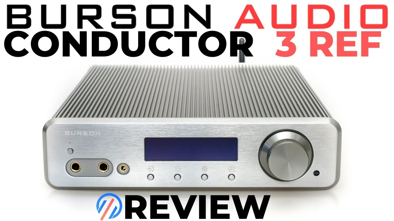 Burson Conductor 3 Reference Review