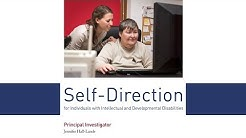 Self-Direction for Individuals with Intellectual and Developmental Disabilities